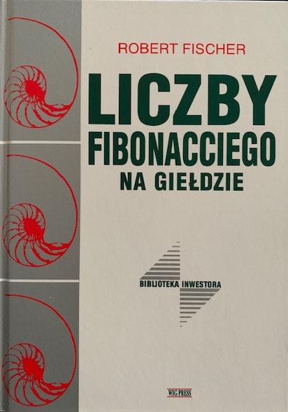 Liczby Fibonacciego Na Giełdzie - R. Fischer
